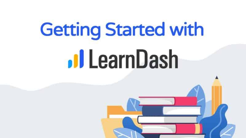 Getting Started with LearnDash