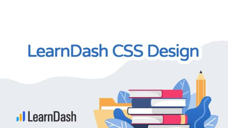 LearnDash CSS Design
